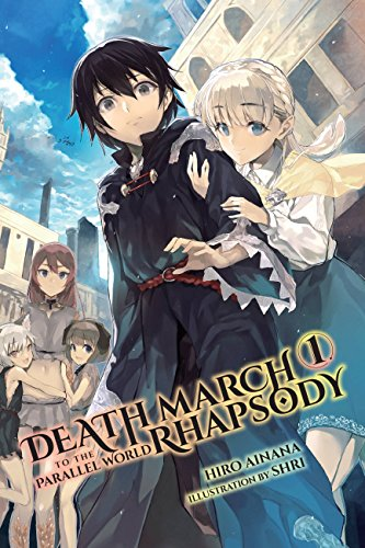Death March to the Parallel World Rhapsody Light Novel