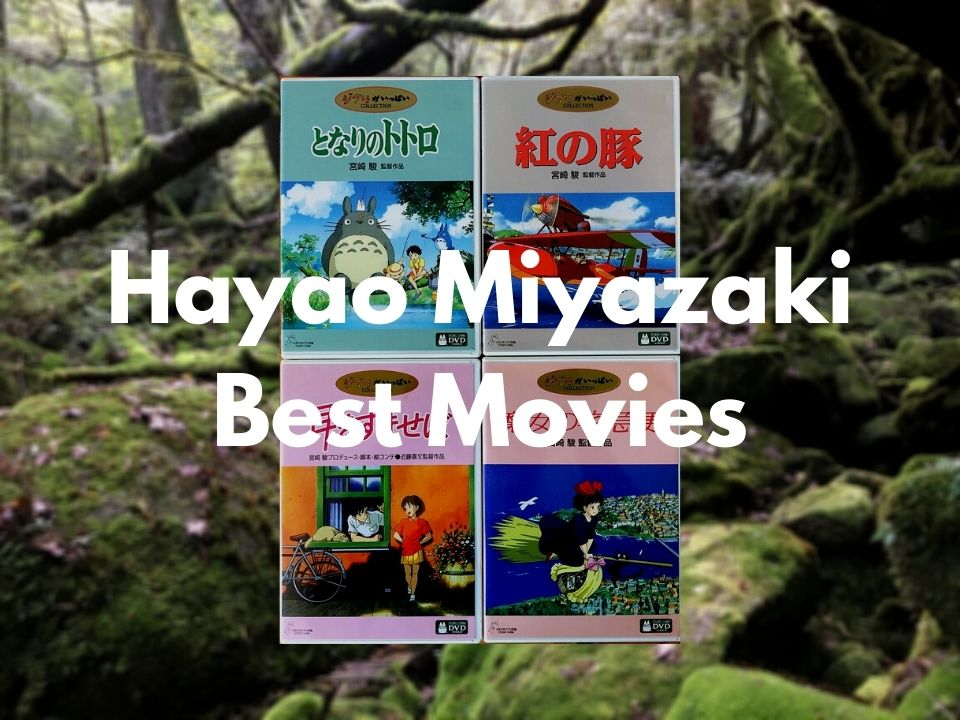 10 Best Hayao Miyazaki Movies of All Time