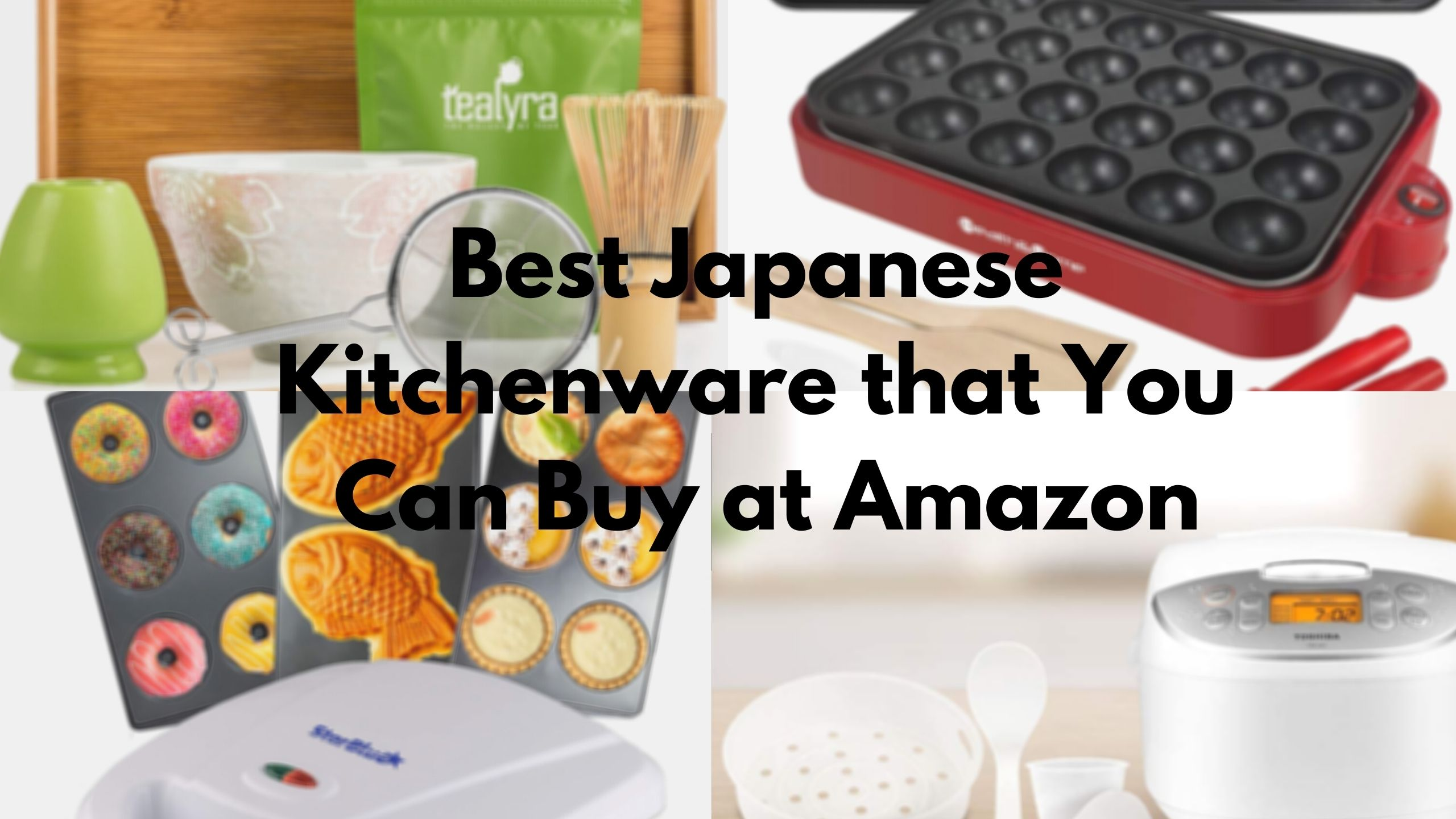 Best Japanese Kitchenware that You Can Buy at Amazon