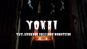 Yokai: The Japanese Folklore Monsters