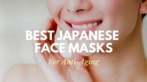 Best Japanese Face Masks for Anti-Aging 2020