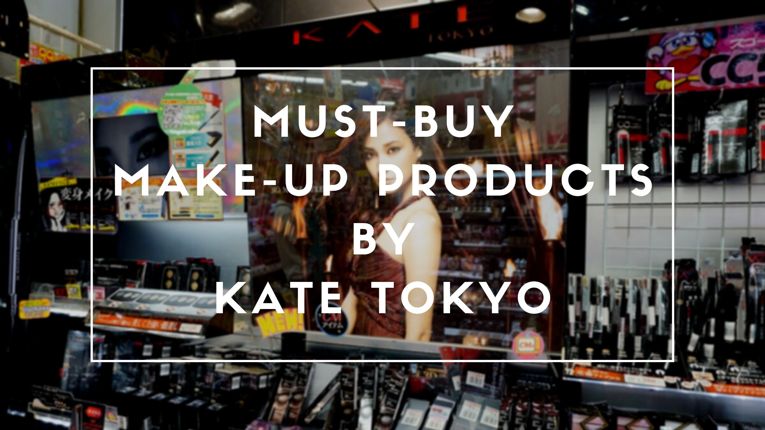 Best KATE Makeup Products to Buy 2020