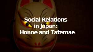 Social Relations in Japan: the Concepts of Honne and Tatemae