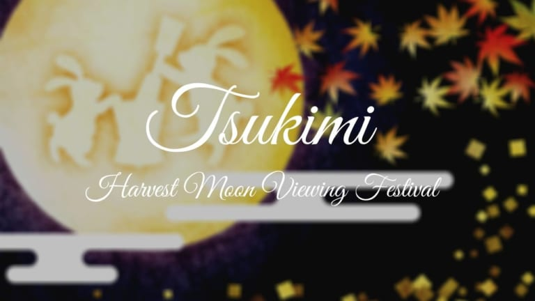 Tsukimi: Harvest Moon Viewing Festival in Japan