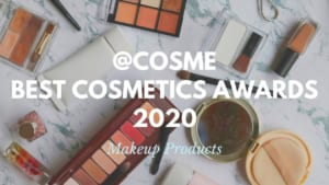 Makeup Products: Japanese Cosmetics Ranking 2020