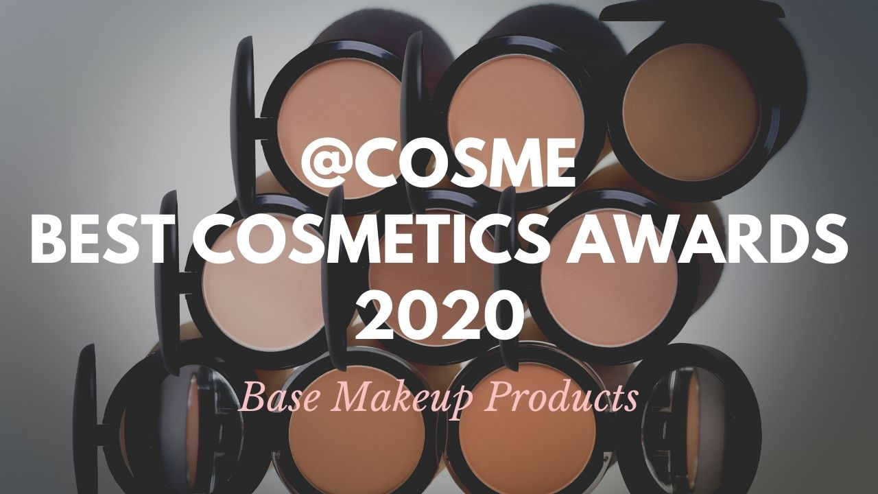Base Makeup Products: Japanese Cosmetics Ranking 2020