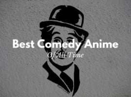5 Best Comedy Anime Series of All Time