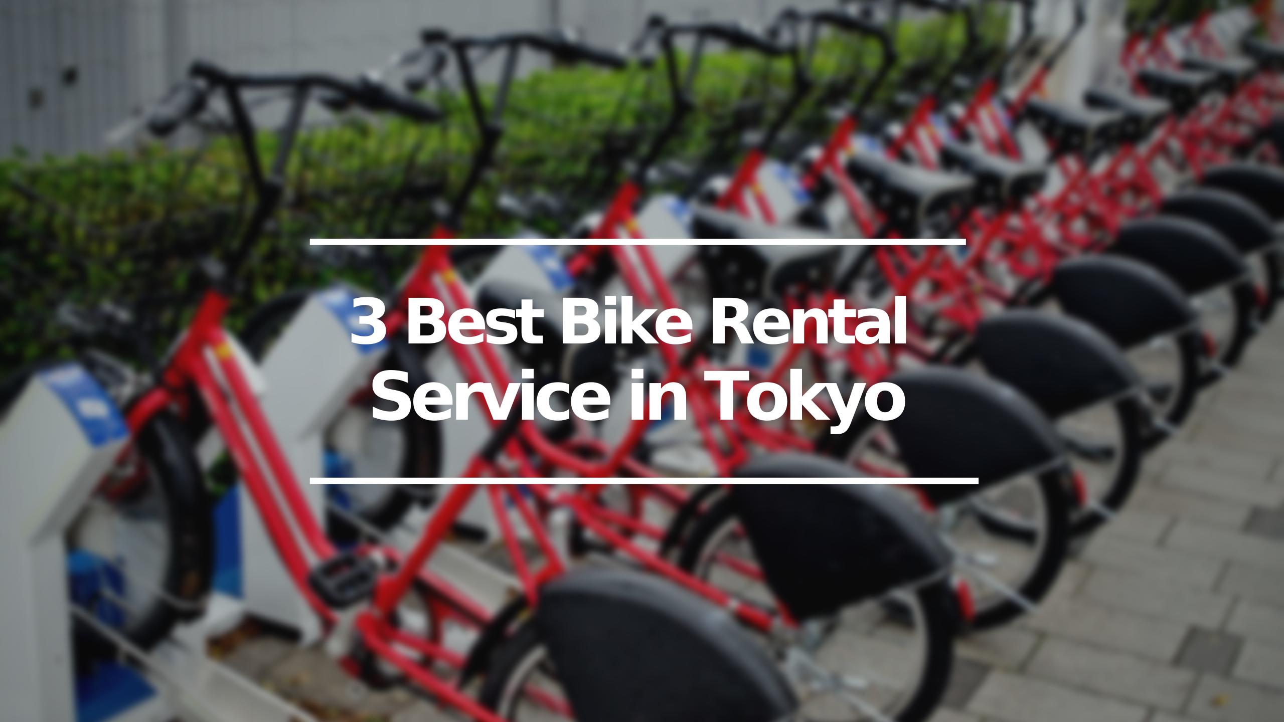 3 Best Bike Rental Service in Tokyo
