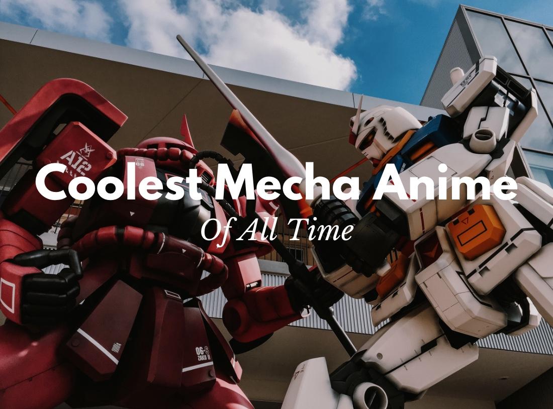 Best Mecha Anime