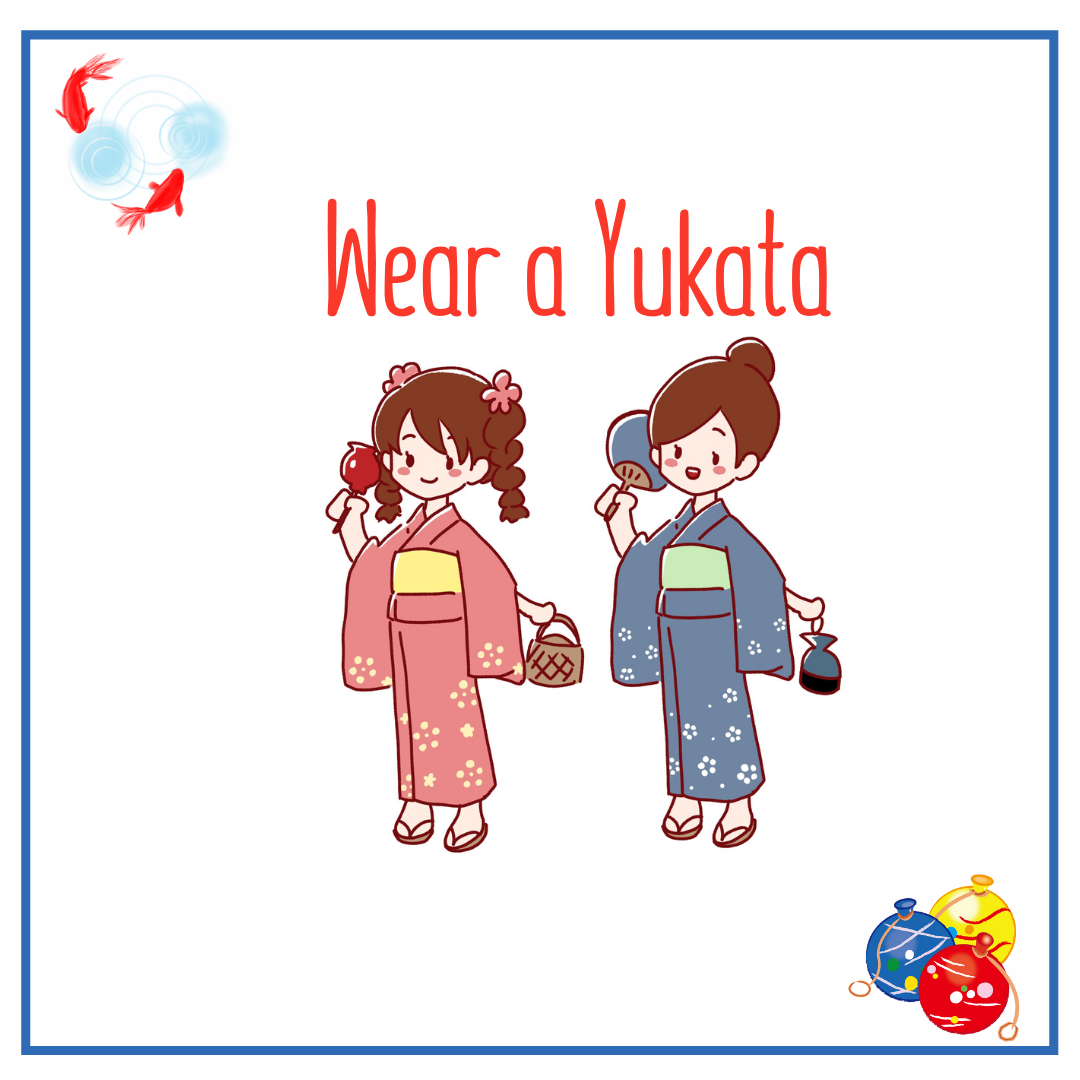 Wear a Yukata