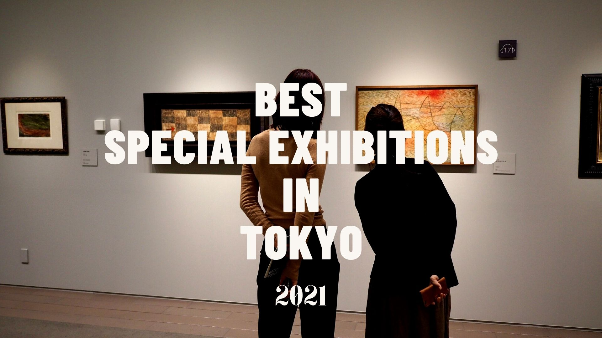 Best Exhibitions to Visit in Tokyo2021