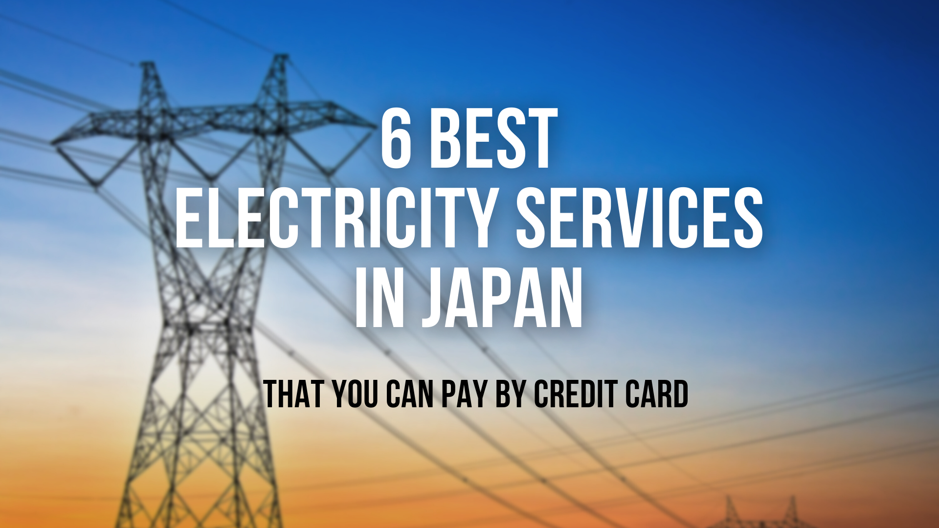 6 Electricity Services in Japan