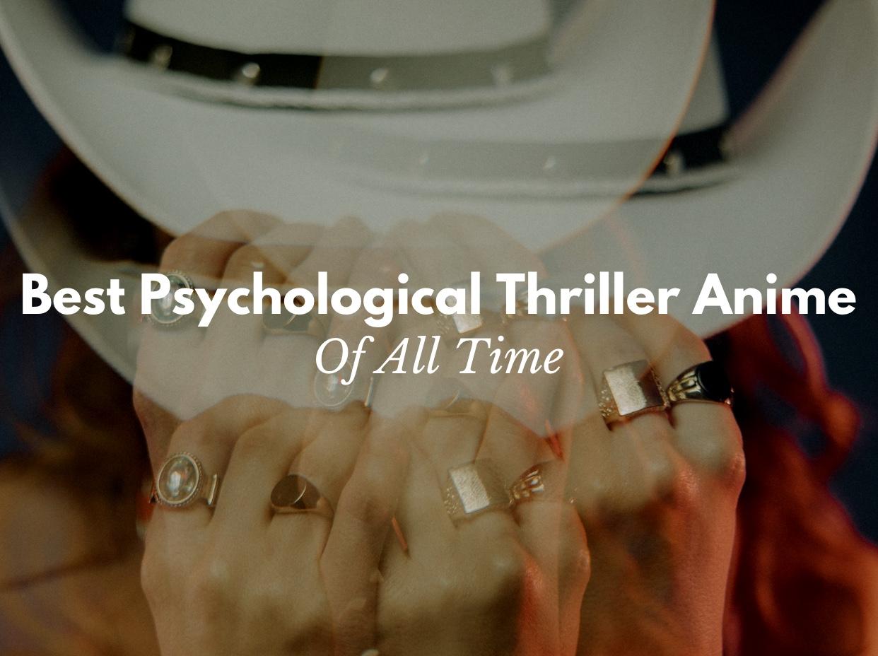 Best Psychological Thriller Anime