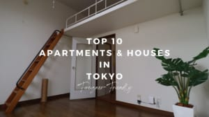 Best Foreigner-Friendly Apartments in Tokyo forRent