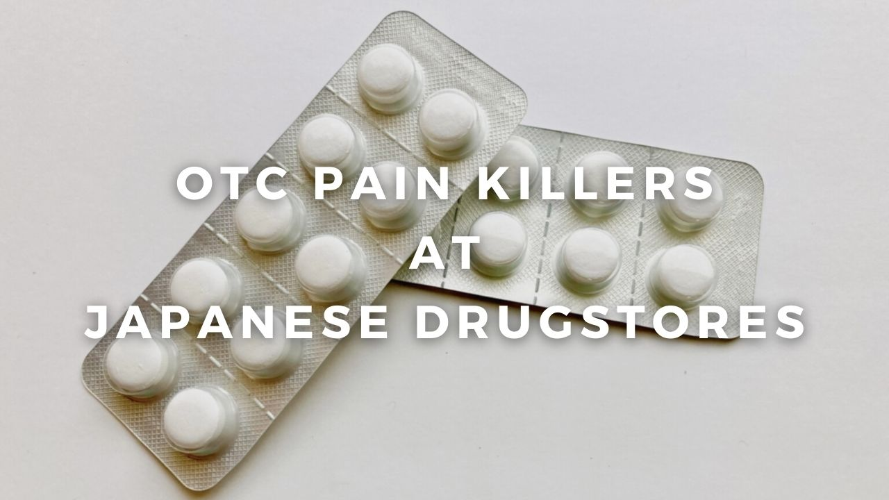 Top 5 Japanese PainKillers