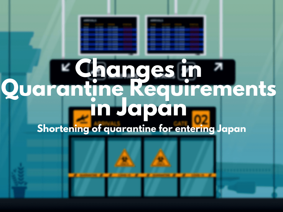 Changes in Quarantine Requirements in Japan